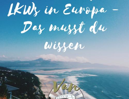 Fahrverbot für LKWs in Europa – Das musst du wissen