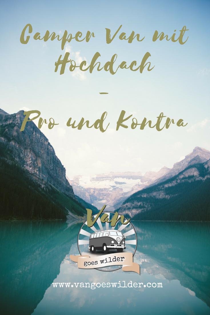 Hochdach - Pro und Kontra - Van goes wilder
